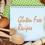 Six Great Gluten Free Recipes